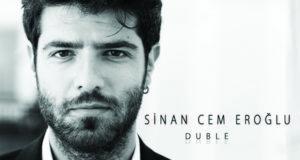 Sinan Cem Eroğlu – Duble