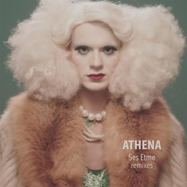 Athena – Ses Etme (Remixes)