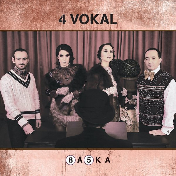 4 Vokal – Başka / WE PLAY
