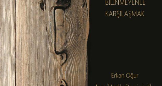 Erkan Oğur & İsmail Hakkı Demircioğlu – Bilinmeyenle Karşılaşmak / Kalan Müzik